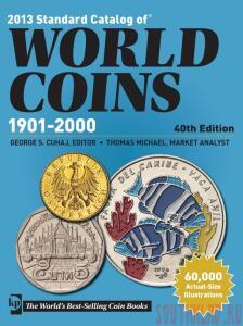 2013 Standard Catalog of World Coins - 1901-2000, 40th Editi - 2013_1901_2000_40_.jpg